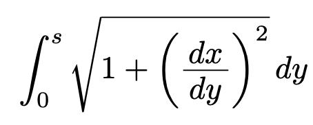 \[\int_{0}^{s}\sqrt{1+\left(\frac{dx}{dy}\right)^2}dy\]