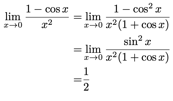 \begin{align*}\lim_{x\to 0}\frac{1-\cos x}{x^2}=&\lim_{x\to 0}\frac{1-\cos^2 x}{x^2(1+\cos x)}\\=&\lim_{x\to 0}\frac{\sin^2 x}{x^2(1+\cos x)}\\=&\frac{1}{2}\end{align*}
