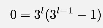 \[0=3^l(3^{l-1}-1)\]