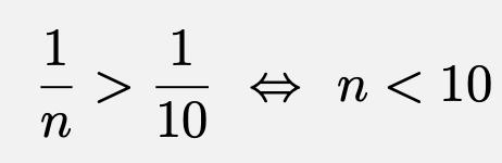 \[\frac{1}{n}>\frac{1}{10}\Leftrightarrow n<10\]