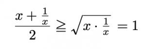 \[\frac{x+\frac{1}{x}}{2}\geqq \sqrt{x\cdot\frac{1}{x}}=1\]
