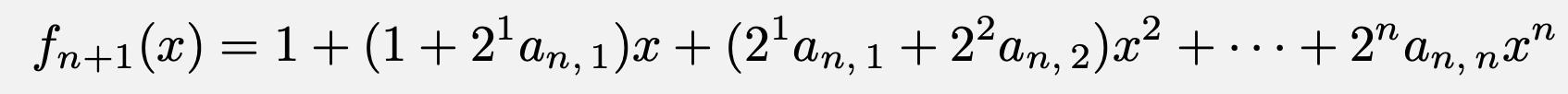 \[f_{n+1}(x)=1+(1+2^1a_{n,\,1})x+(2^1a_{n,\,1}+2^2a_{n,\,2})x^2+\cdots+2^na_{n,\,n}x^n\]