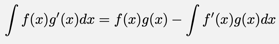 \[\int f(x)g'(x) dx= f(x)g(x) - \int f'(x)g(x)dx\]